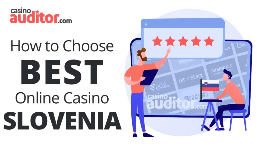 How to Choose Best Online Casino Slovenia