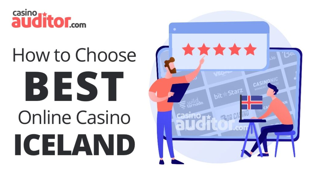 How to Choose Best Online Casino Iceland