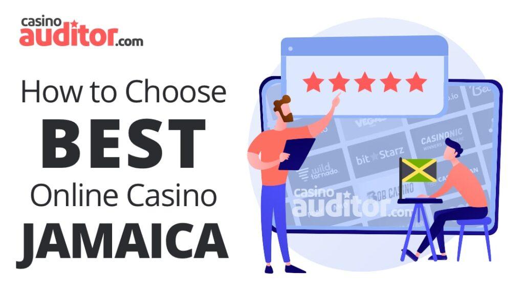 How to Choose Best Online Casino Jamaica