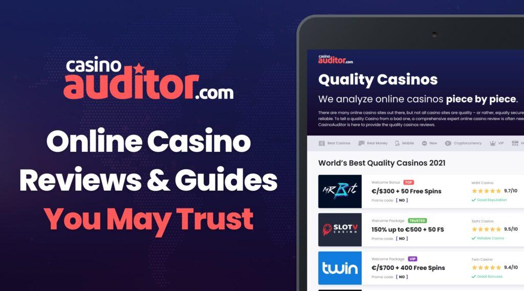 Quality Casino Reviews - CasinoAuditor.com